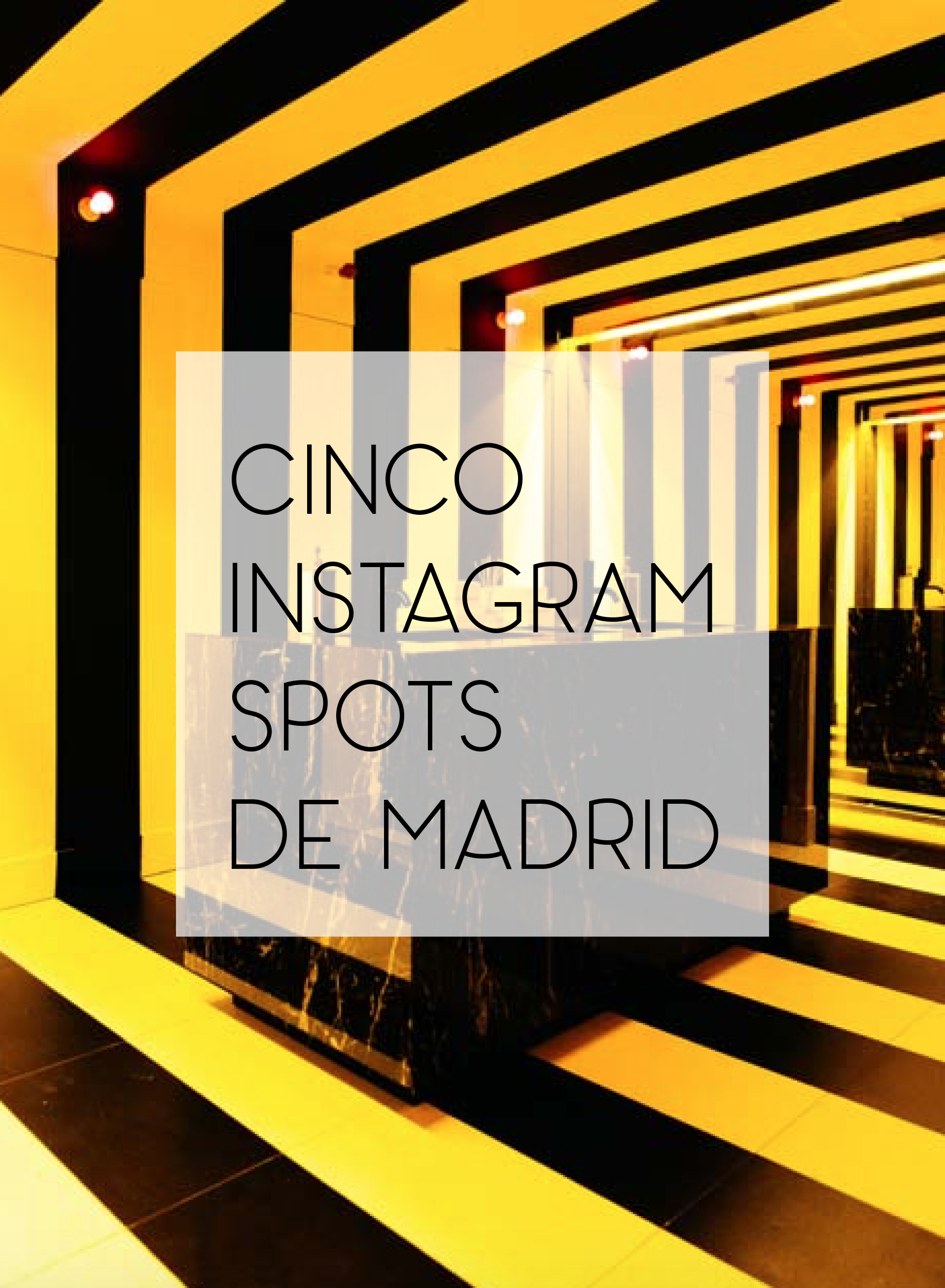 Instagram SPOTS de Madrid